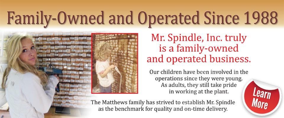 Mr-Spindle-Family-Owned-Slider